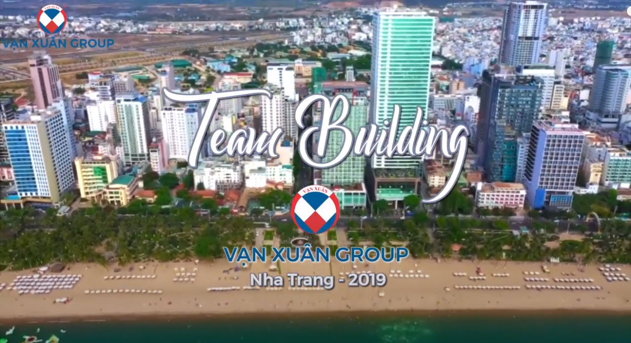 TEAM BUILDING VẠN XUÂN GROUP 2019