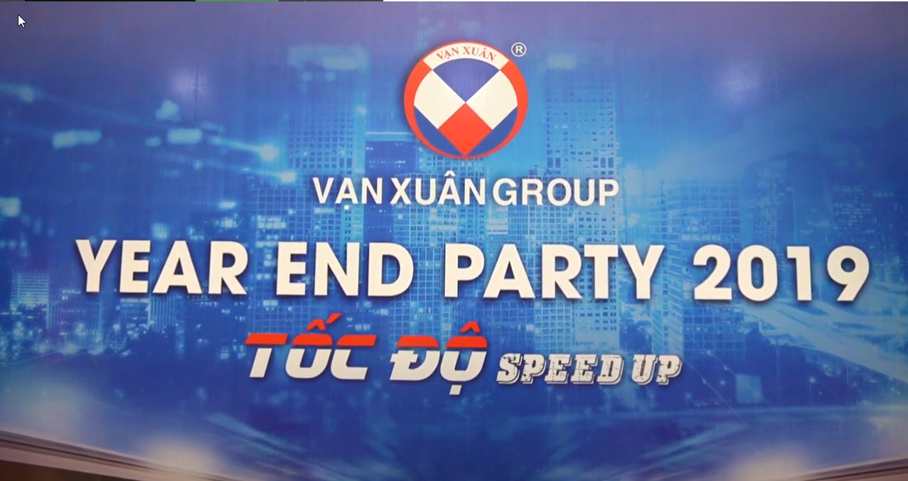 YEAR END PARTY 2019 | VẠN XUÂN GROUP